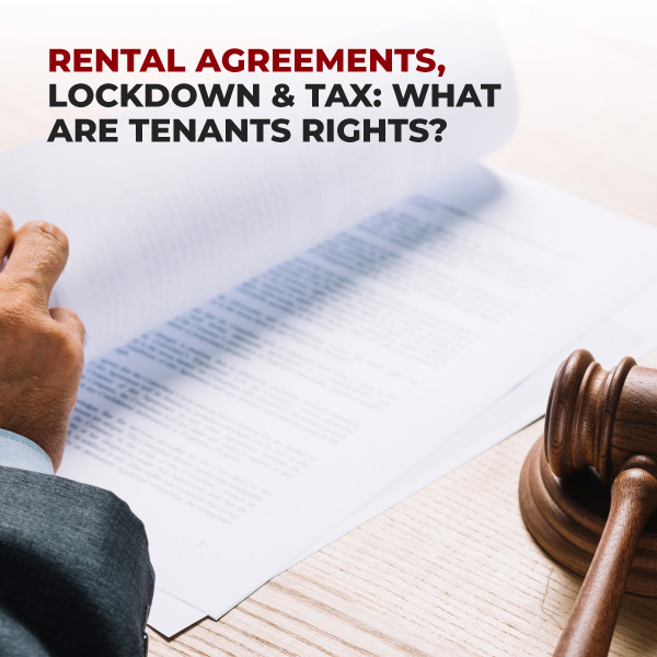 Rental-Agreement-Lockdown-&-Tax-What-are-Tentants-Rights